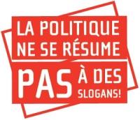 La politique ne se résume PAS à des slogans ! - Affichette sur fond rouge