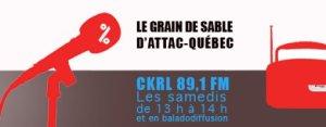 Bannière : dessin simple d'un micro et d'une radio rouge. CKRL 89,1 FM - Le Grain de sable d'ATTAC Québec les samedis